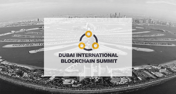 Dubai International Blockchain Summit – 2018